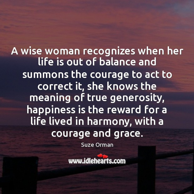 Image, A wise woman recognizes when her life is out of balance and