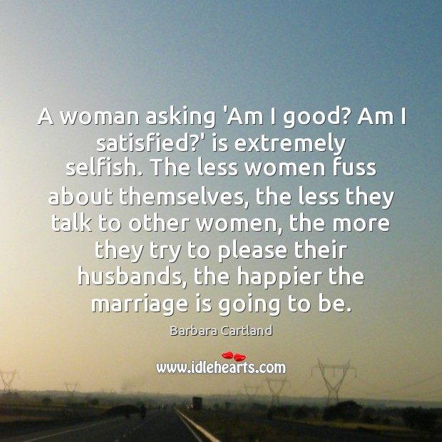 Image, A woman asking 'Am I good? Am I satisfied?' is extremely