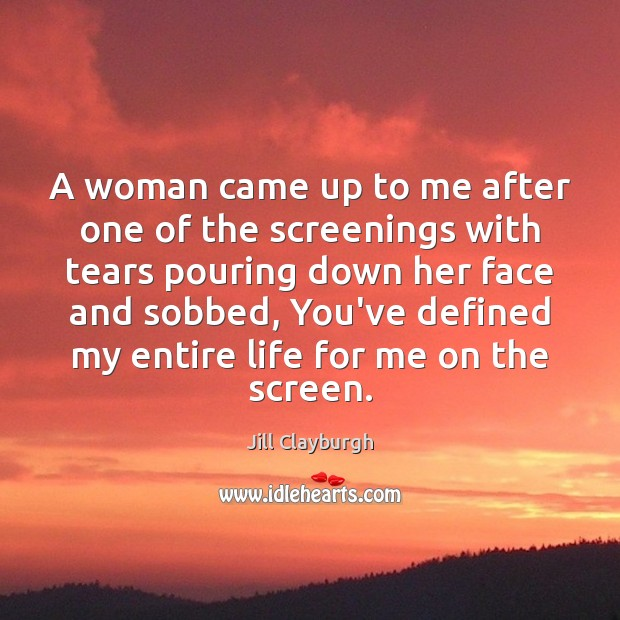 A woman came up to me after one of the screenings with Image