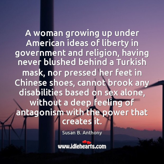 Image, A woman growing up under American ideas of liberty in government and