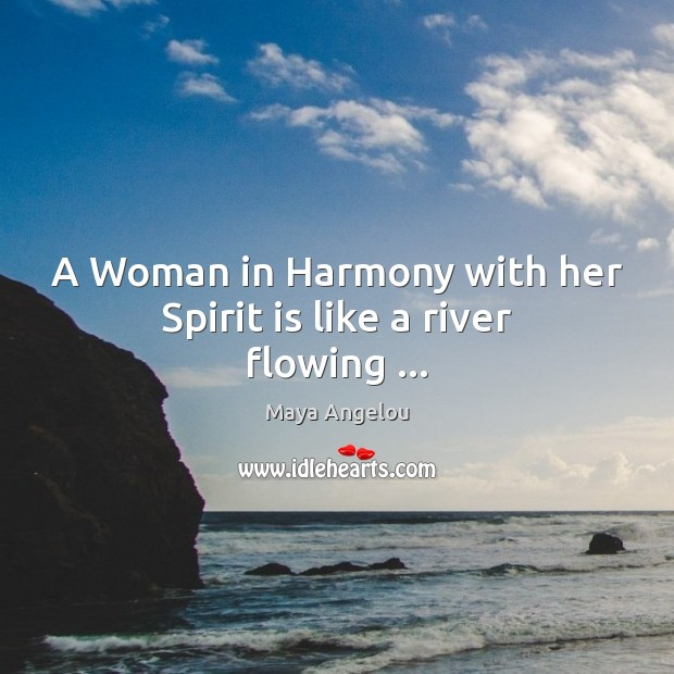 Image, A Woman in Harmony with her Spirit is like a river flowing …