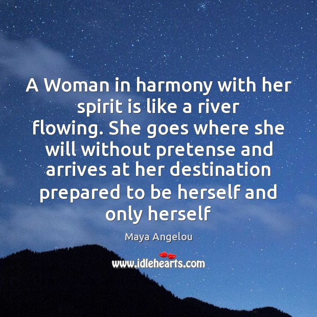 Image, A Woman in harmony with her spirit is like a river flowing.