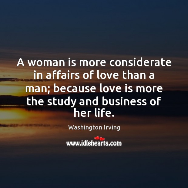 A woman is more considerate in affairs of love than a man; Image