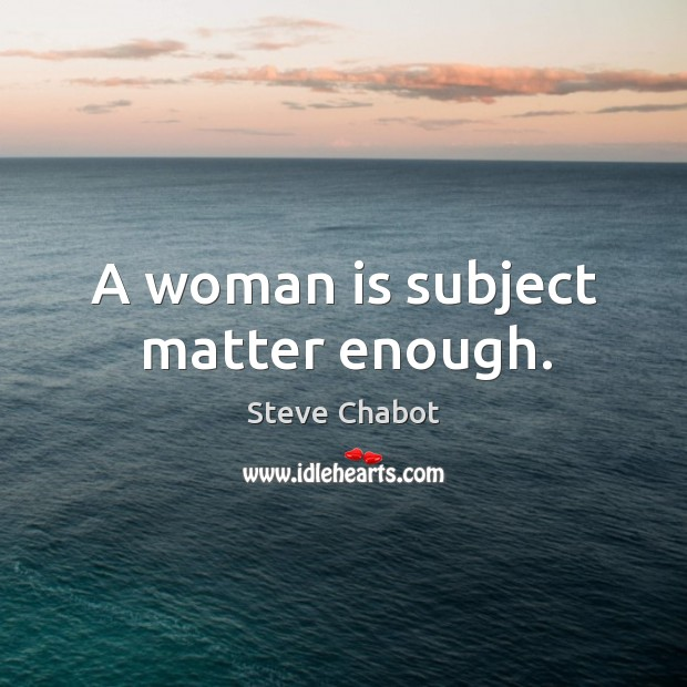 Picture Quote by Steve Chabot