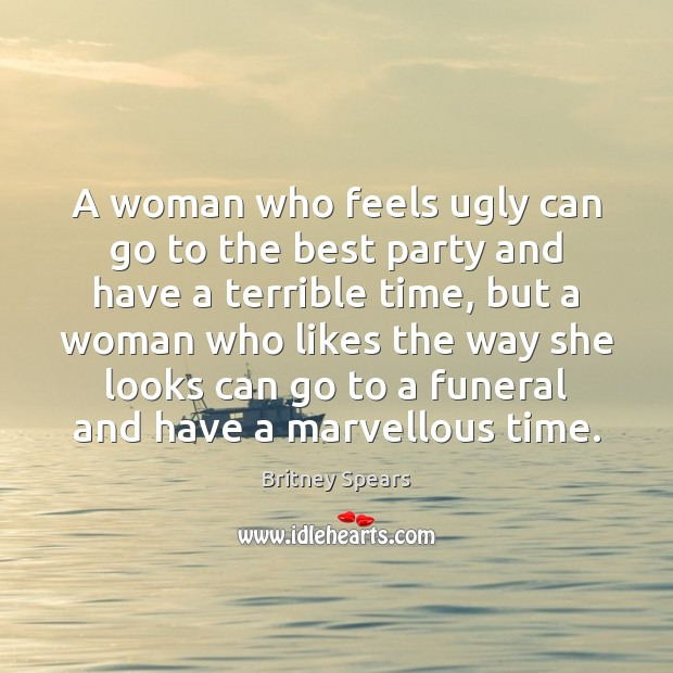 Image, A woman who feels ugly can go to the best party and