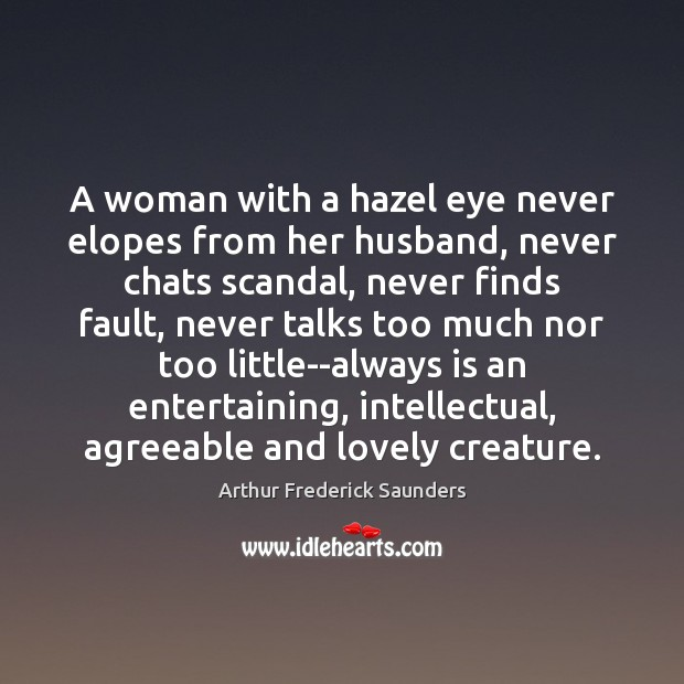 Image, A woman with a hazel eye never elopes from her husband, never