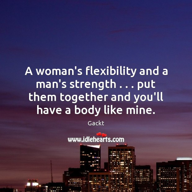 A woman's flexibility and a man's strength . . . put them together and you'll Image