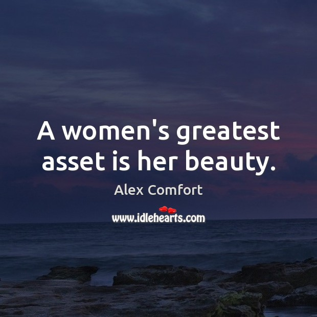 A women's greatest asset is her beauty. Image