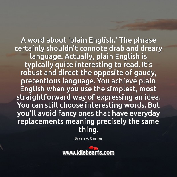 Image, A word about 'plain English.' The phrase certainly shouldn't connote drab