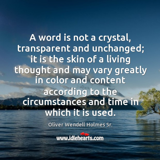 A word is not a crystal, transparent and unchanged; Image