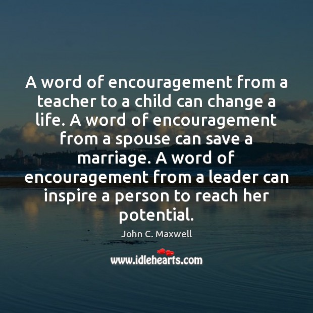 Image, A word of encouragement from a teacher to a child can change
