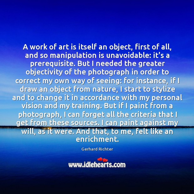 A work of art is itself an object, first of all, and Image