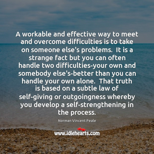 A workable and effective way to meet and overcome difficulties is to Image