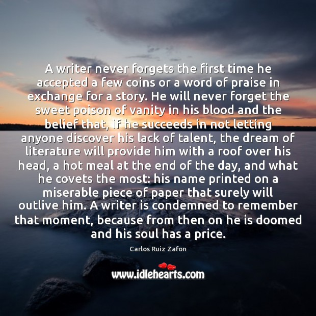 Image, A writer never forgets the first time he accepted a few coins