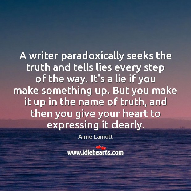 A writer paradoxically seeks the truth and tells lies every step of Image