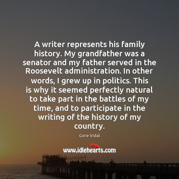 Image, A writer represents his family history. My grandfather was a senator and