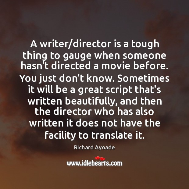 A writer/director is a tough thing to gauge when someone hasn't Image