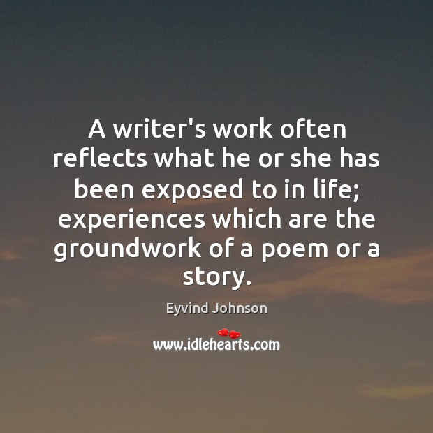 A writer's work often reflects what he or she has been exposed Image