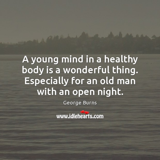 Image, A young mind in a healthy body is a wonderful thing. Especially