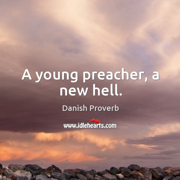 A young preacher, a new hell. Image
