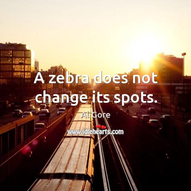 Image, A zebra does not change its spots.