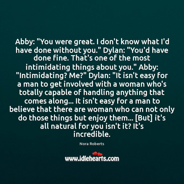 "Image, Abby: ""You were great. I don't know what I'd have done without"