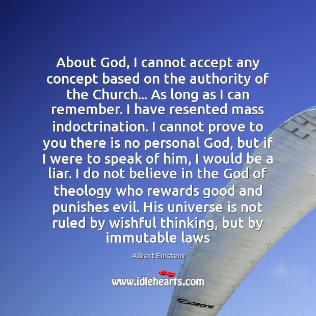 Image, About God, I cannot accept any concept based on the authority of