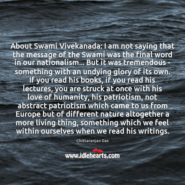 About Swami Vivekanada: I am not saying that the message of the Image