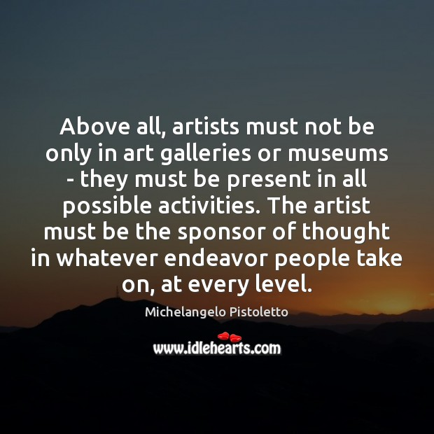 Image, Above all, artists must not be only in art galleries or museums