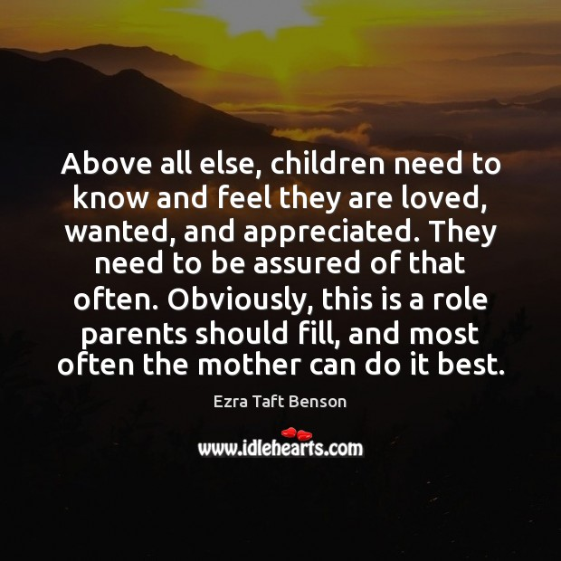 Image, Above all else, children need to know and feel they are loved,
