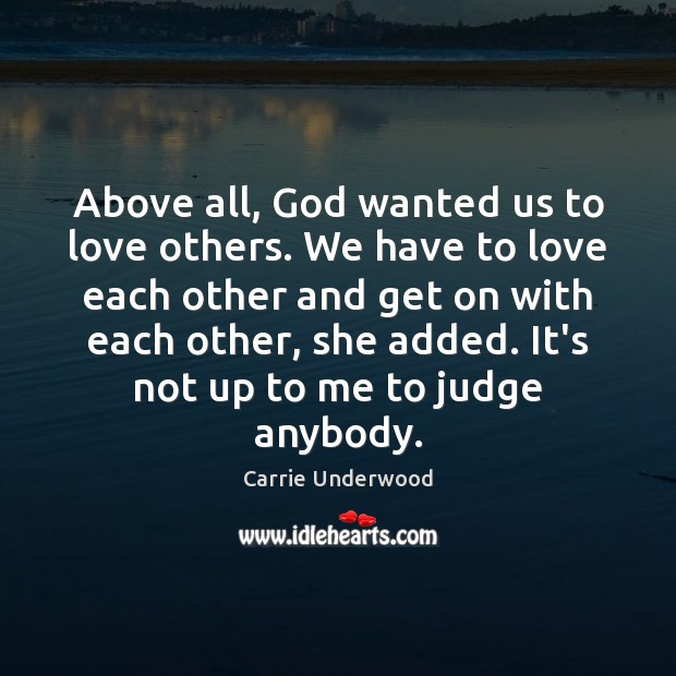 Above all, God wanted us to love others. We have to love Image
