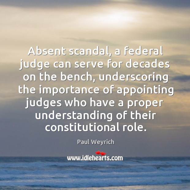 Image, Absent scandal, a federal judge can serve for decades on the bench