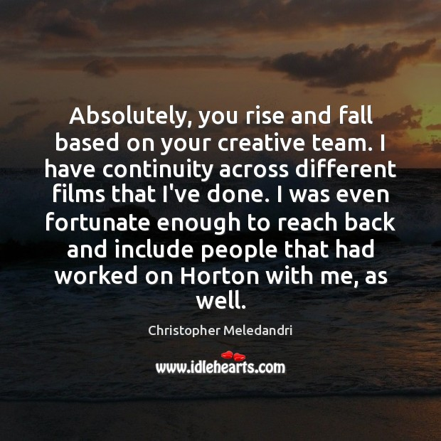 Absolutely, you rise and fall based on your creative team. I have Image