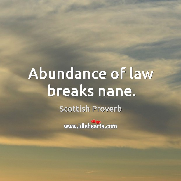 Image, Abundance of law breaks nane.