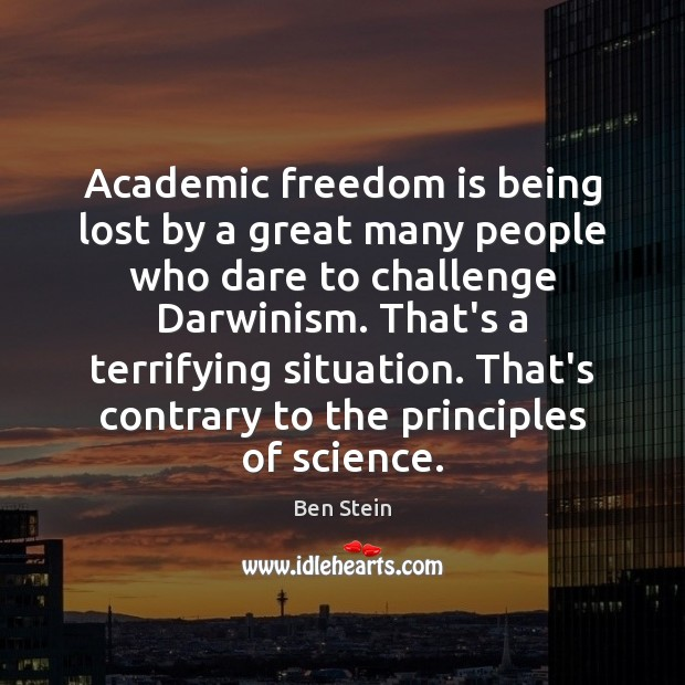 Academic freedom is being lost by a great many people who dare Image