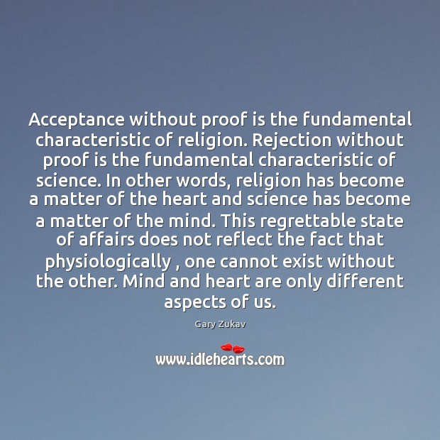 Acceptance without proof is the fundamental characteristic of religion. Rejection without proof Image