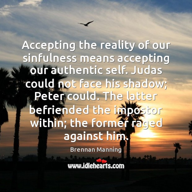 Image, Accepting the reality of our sinfulness means accepting our authentic self. Judas