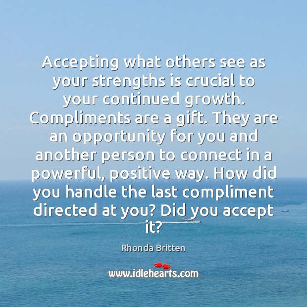 Image, Accepting what others see as your strengths is crucial to your continued