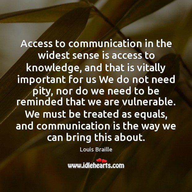 Access to communication in the widest sense is access to knowledge, and Image