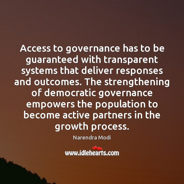 Access to governance has to be guaranteed with transparent systems that deliver Image