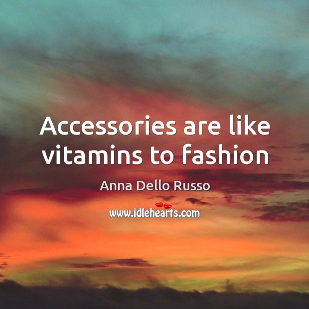 Image, Accessories are like vitamins to fashion