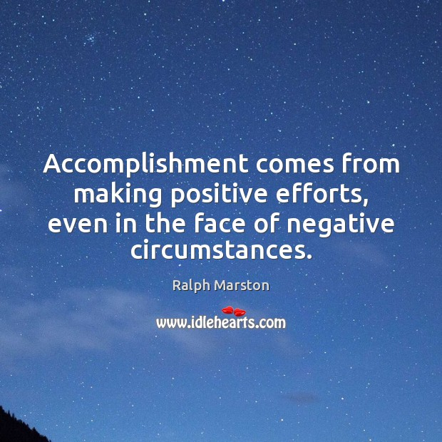 Image, Accomplishment comes from making positive efforts, even in the face of negative