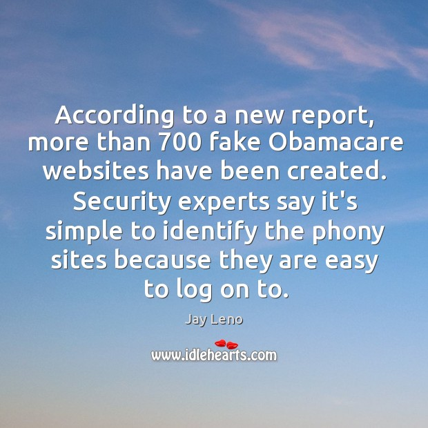 Image, According to a new report, more than 700 fake Obamacare websites have been