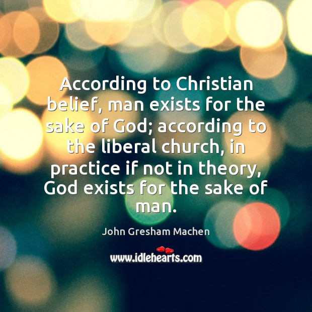 the existence of god base on christian belief Proof of the existence of god these christian quotations have been selected based on the christian and non-christian ~ comparative religion ~ insights.