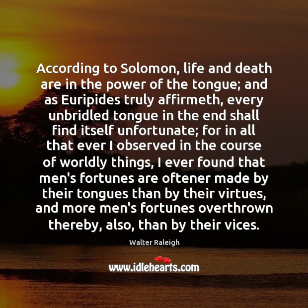 According to Solomon, life and death are in the power of the Image