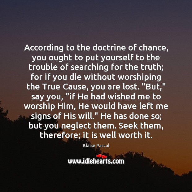 According to the doctrine of chance, you ought to put yourself to Image