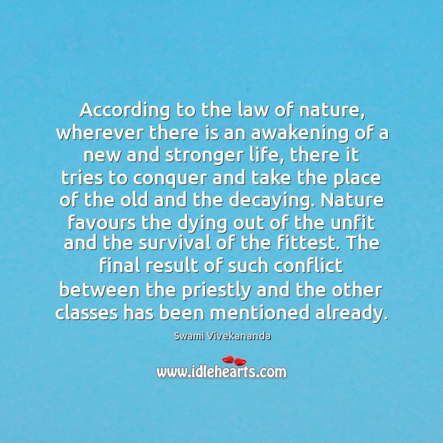 According to the law of nature, wherever there is an awakening of Awakening Quotes Image