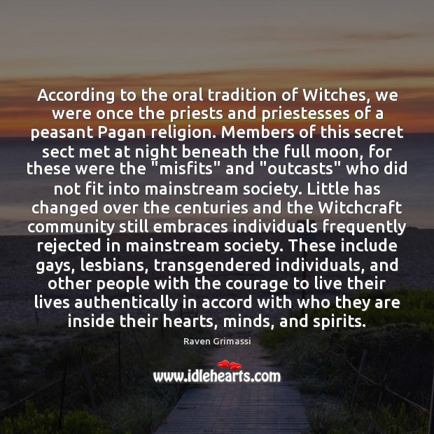 According to the oral tradition of Witches, we were once the priests Image