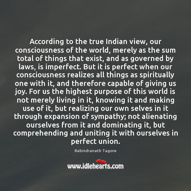 Image, According to the true Indian view, our consciousness of the world, merely