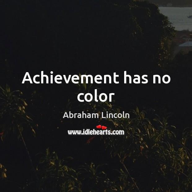 Image, Achievement has no color